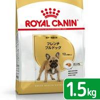 ロイヤルカナン フレンチブルドッグ 成犬高齢犬用 1.5kg ジップ付